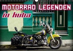 Motorrad Legenden in Kuba (Wandkalender 2018 DIN A3 quer) von von Loewis of Menar,  Henning