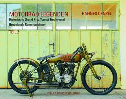 Motorrad Legenden, Teil 2 von Denzel,  Hannes