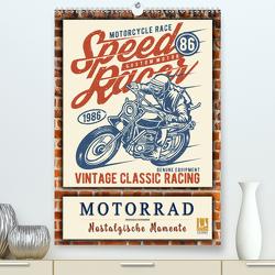 Motorrad – nostalgische Momente (Premium, hochwertiger DIN A2 Wandkalender 2021, Kunstdruck in Hochglanz) von Roder,  Peter