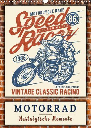 Motorrad – nostalgische Momente (Wandkalender 2019 DIN A3 hoch) von Roder,  Peter