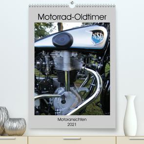 Motorrad Oldtimer – Motoransichten (Premium, hochwertiger DIN A2 Wandkalender 2021, Kunstdruck in Hochglanz) von Ehrentraut,  Dirk