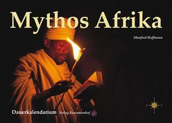 """Motorrad-Reise-Kalender """" Afrika- Mythos und Faszination"""" von Hoffmann,  Manfred"""