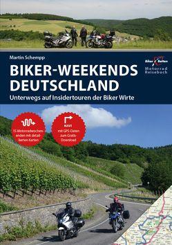 Motorrad Reiseführer Biker Weekends Deutschland von Schempp,  Martin