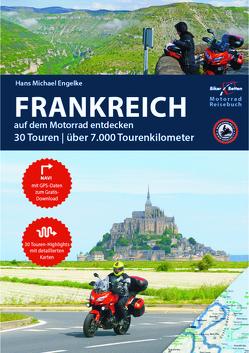 Motorrad Reiseführer Frankreich von Engelke,  Hans Michael