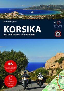 Motorrad Reiseführer Korsika von Engelke,  Hans Michael