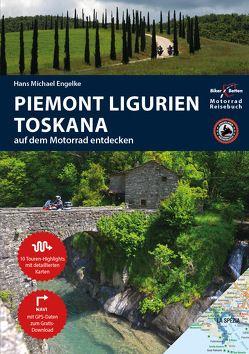 Motorrad Reiseführer Piemont Ligurien Toskana von Engelke,  Hans Michael