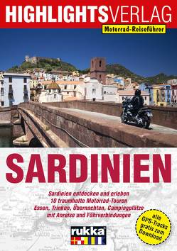 Motorrad-Reiseführer Sardinien von Berg,  Christoph