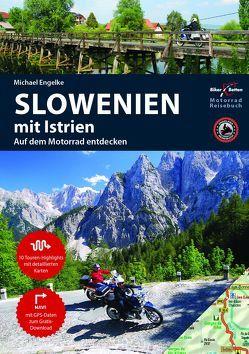 Motorrad Reiseführer Slowenien von Engelke,  Hans Michael