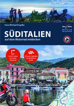 Motorrad Reiseführer Süditalien von Engelke,  Hans Michael