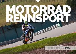 Motorrad Rennsport (Wandkalender 2019 DIN A3 quer) von PM,  Photography