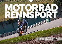 Motorrad Rennsport (Wandkalender 2019 DIN A4 quer) von PM,  Photography