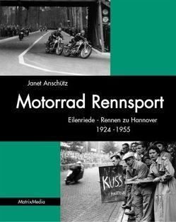 Motorrad Rennsport von Anschütz,  Janet, Kumpf-Wilke,  Oliver, Manlik,  Reinhard