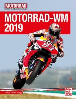 Motorrad-WM 2019 von Pfeiffer,  Michael