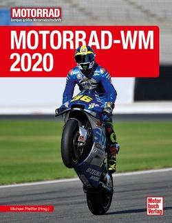Motorrad-WM 2020 von Pfeiffer,  Michael