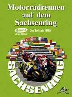 Motorradrennen auf dem Sachsenring. Band 2 von Kiesslich,  Jürgen