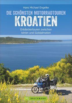Motorradtouren Kroatien von Engelke,  Hans Michael
