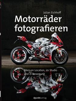Motorräder fotografieren von Eichhoff,  Julian