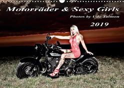 Motorräder und Sexy Girls 2019 (Wandkalender 2019 DIN A3 quer) von Talmon,  Udo