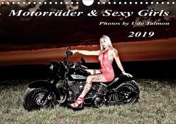 Motorräder und Sexy Girls 2019 (Wandkalender 2019 DIN A4 quer) von Talmon,  Udo