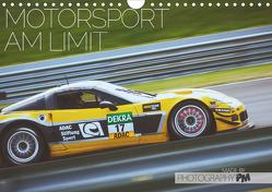 Motorsport am Limit 2021 (Wandkalender 2021 DIN A4 quer) von PM,  Photography