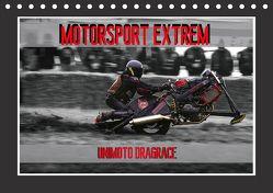 Motorsport Extrem Unimoto Dragrace (Tischkalender 2018 DIN A5 quer) von Meutzner,  Dirk