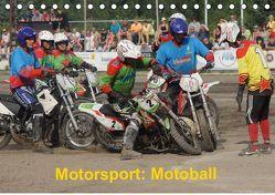 Motorsport: Motoball (Tischkalender 2019 DIN A5 quer) von Heimar,  Foto
