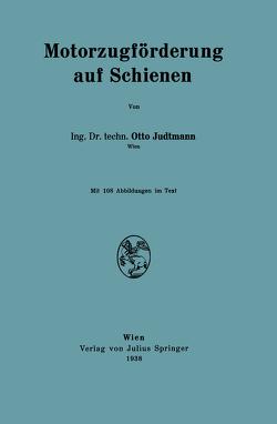 Motorzugförderung auf Schienen von Judtmann,  Otto