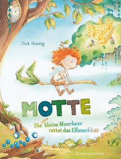 Motte, die klitzekleine Moorhexe von Hennig,  Dirk