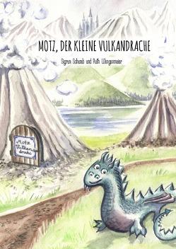 Motz, der kleine Vulkandrache von Schwab,  Sigrun