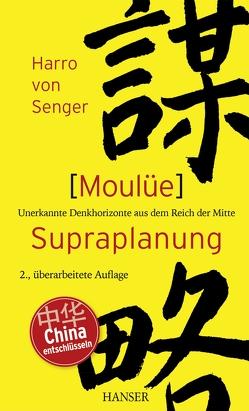 Moulüe – Supraplanung von Senger,  Harro von