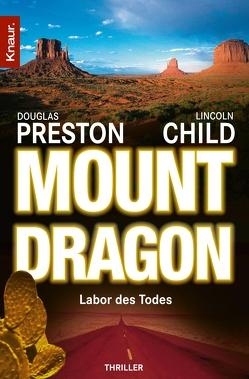 Mount Dragon von Child,  Lincoln, Merk,  Thomas A., Preston,  Douglas