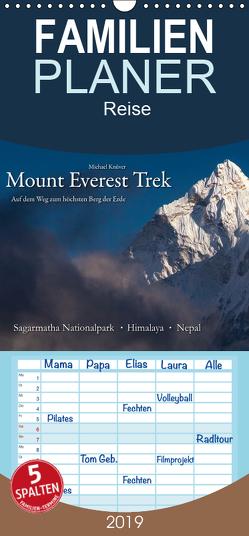 Mount Everest Trek – Familienplaner hoch (Wandkalender 2019 , 21 cm x 45 cm, hoch) von Knüver,  Michael