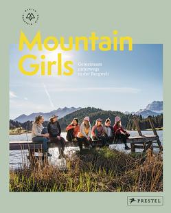 Mountain Girls von Munich Mountain Girls, Ramb,  Stefanie, Sobczyszyn,  Marta