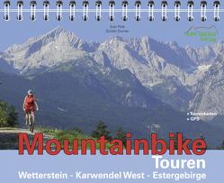 Mountainbike Touren Wetterstein – Karwendel West – Estergebirge von Durner,  Günter, Plott,  Susi