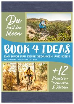 Mountainbike – Über Stock und Stein: Edition Funsport (book4ideas modern)