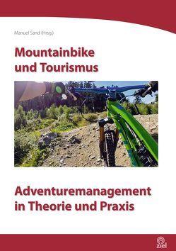 Mountainbike und Tourismus von Sand,  Manuel
