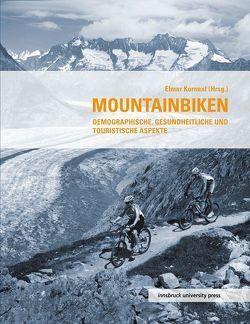Mountainbiken von Kornexl,  Elmar