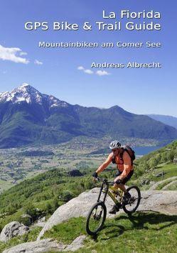 Mountainbiken am Comer See von Albrecht,  Andreas