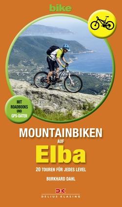 Mountainbiken auf Elba von Dahl,  Burkhard