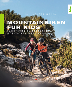 Mountainbiken für Kids von Eller,  Karen, Meyer,  Holger