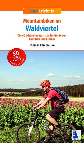 Mountainbiken im Waldviertel von Rambauske,  Thomas