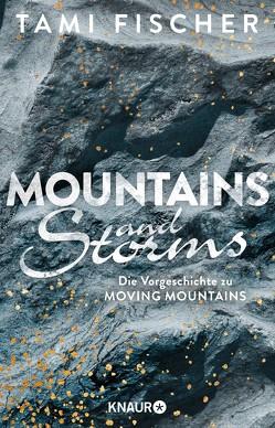 Mountains and Storms von Fischer,  Tami