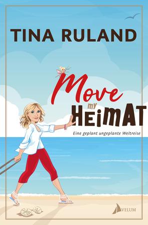 Move my Heimat von Ruland,  Tina