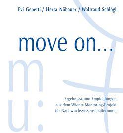 move on von Buchinger,  Birgit, Genetti,  Evi, Gschwandtner,  Ulrike, Moser,  Gabriele, Nöbauer,  Herta, Schlögl,  Waltraud