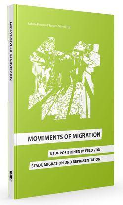 Movements of Migration von Hess,  Sabine, Näser,  Torsten