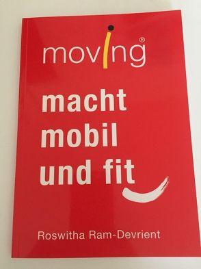 moving macht mobil und fit von Ram-Devrient,  Roswitha