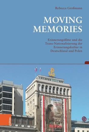 Moving Memories von Großmann,  Rebecca