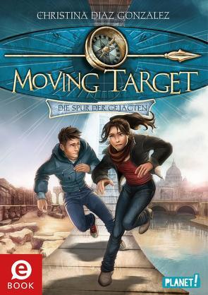 Moving Target 1: Die Spur der Gejagten von Böhmert,  Frank, Diaz Gonzalez,  Christina, Korte,  Melanie