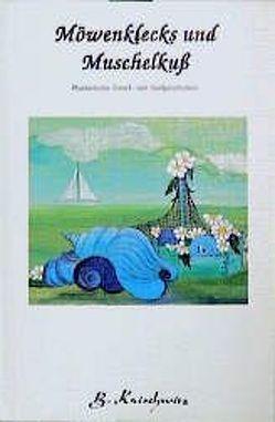 Möwenklecks und Muschelkuss von Koischwitz,  Brigitte