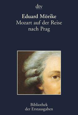 Mozart auf der Reise nach Prag von Kiermeier-Debre,  Joseph, Mörike,  Eduard